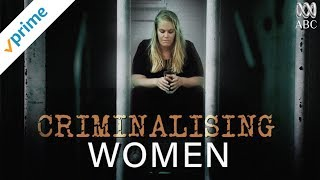 Criminalising Women | Trailer | Available Now