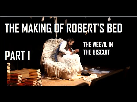 The Making Of Robert's Bed (Part 1) - BEHIND THE SCENES OF THE WEEVIL IN THE BISCUIT!