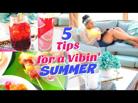 5 Quick & Easy Ways to Enjoy Your Summer! | Summer VIBES 2018