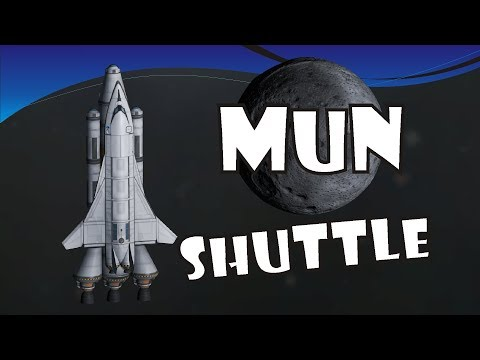[03] SSTO Space Program - Mun Shuttle! - KSP 1.2.2