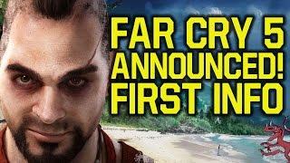 Far Cry 5 ANNOUNCED FIRST INFO - NOT A WESTERN GAME?! (Far Cry 5 gameplay & Far Cry 5 trailer soon!)