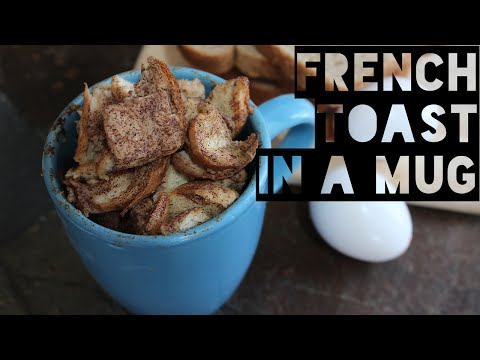 Healthy French Toast In A Mug Recipe | How To Make Healthy Low Calorie French Toast In A Mug