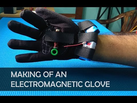 Making of Electromagnetic glove
