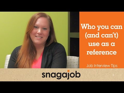 Job Interview Tips (Part 9): Who You Can and Can't Use As References
