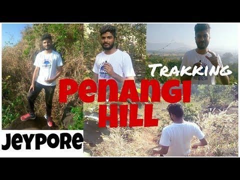 Jeypore, parabeda,  Penangi Hill Trakking