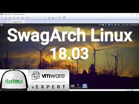 How to Install SwagArch Linux 18.03 + VMware Tools + Review on VMware Workstation [2018]