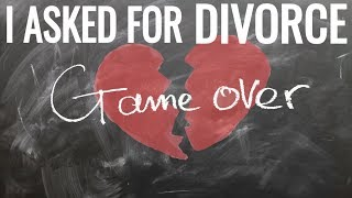 I cant Stand My Marriage I asked for Divorce.