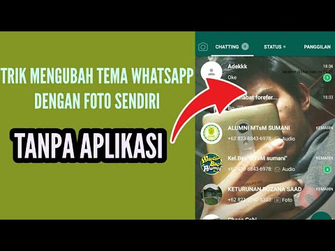 Cara Mengubah Tema/background Whatsapp Dengan Foto Sendiri Tanpa Aplikasi