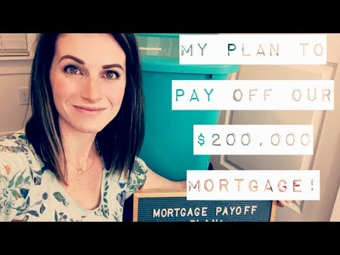 E04: My Plan to Pay Off Our $200,000 Mortgage!