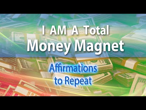 I AM A Total Money Magnet - Spoken Affirmations to Repeat