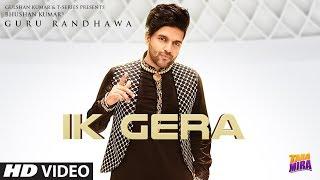 Guru Randhawa : Ik Gera Video | Vee | Tara Mira Releasing 11 October