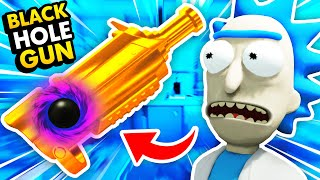 NEW Destroying THE UNIVERSE With RICK'S BLACK HOLE GUN (Rick and Morty: Virtual Rick-Ality Gameplay)