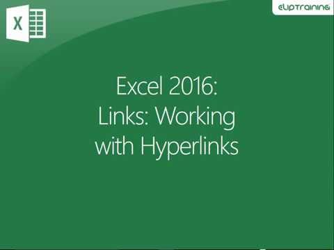 Excel 2016 - Links - Working with Hyperlinks