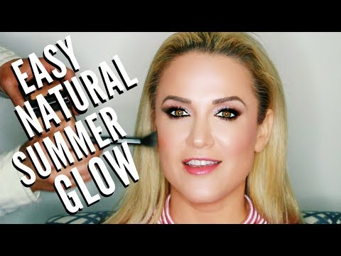 Easy Everyday Natural Summer Glowy Skin Makeup Tutorial