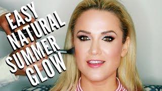 Easy Everyday Natural Summer Glowy Skin Makeup Tutorial