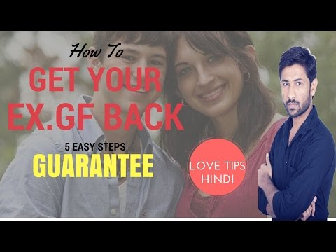 HOW TO GET BACK YOUR EX 5 EASY STEPS- HINDI