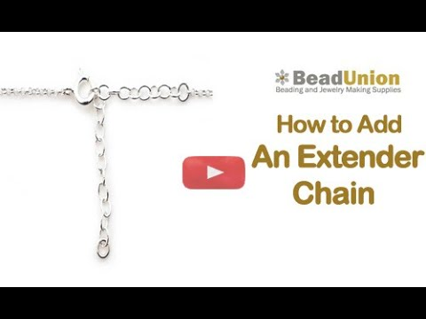 How to add an Extender Chain or Chain Extension- Beadunion Jewelry Tutorial