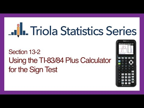 TI 83/84 Section 13-2: Using the TI-83/84 for the Sign Test