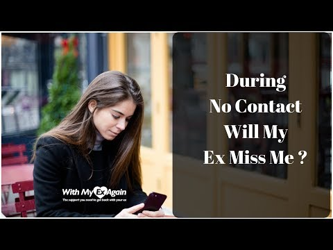During No Contact Will My Ex Miss Me?