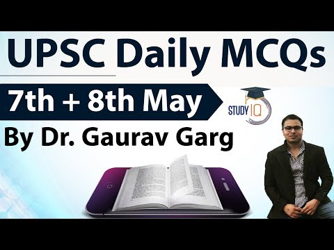UPSC Daily MCQs on Current Affairs - 7 + 8 May 2018 - for UPSC CSE/ IAS Preparation Prelims