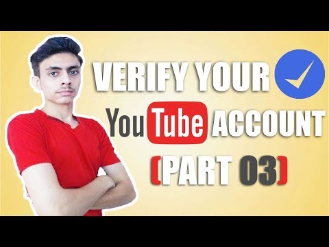 {Urdu/Hindi} YouTube Verification Process - How To Verify YouTube Channel In 2017