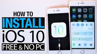 How To Install Ios 10 Beta Free No Computer Iphone Ipad Ipod Touch