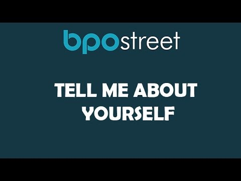 Tell Me About Yourself by BPOstreet.com