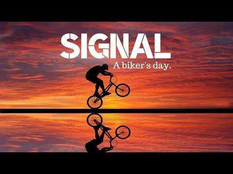 SIGNAL - A biker's day.