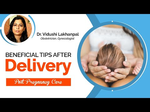 After Delivery Care - Dr. Vidushi Lakhanpal, Gynecologist, Obstetrician, Laparoscopic Surgeon