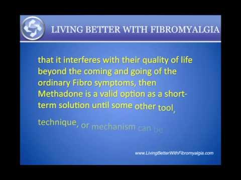 Fibromyalgia Pain Relief - Methadone for Fibromyalgia sufferers