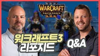 [워크3 리포지드] 리포지드에 대한 궁금점?! 개발진에게 직접 물어봤습니다 !  Warcraft3 Reforged Sponsored By Blizzard