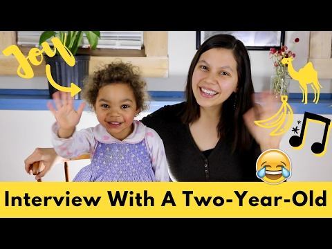 Interview With A Two-Year-Old