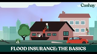 Flood insurance: The basics and how to know if you need it