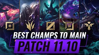 3 BEST Champions To MAIN For EVERY ROLE in Patch 11.10 - League of Legends
