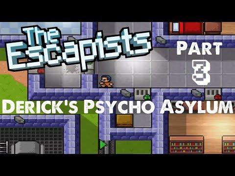 Derick's Psycho Asylum Pt. 3: Janitor Job - The Escapists