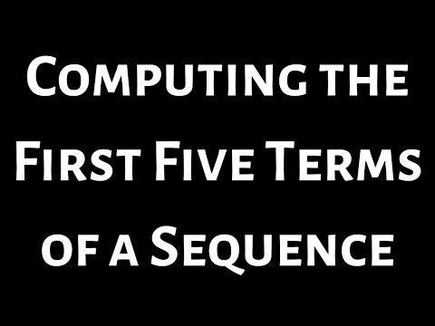 Finding the first five terms of a sequence Example 3