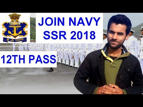 12th Pass Indian Navy SSR 2018 Batch Apply Online Latest Govt Job 2018