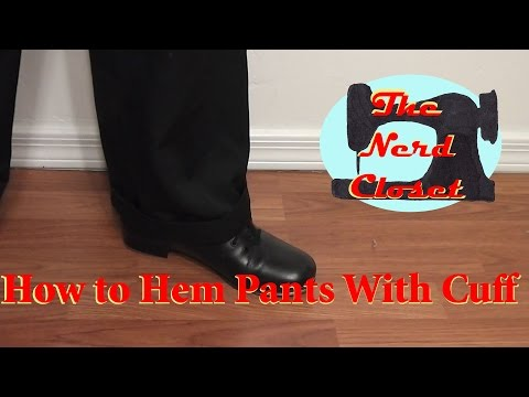 How to Hem Pants With Cuff