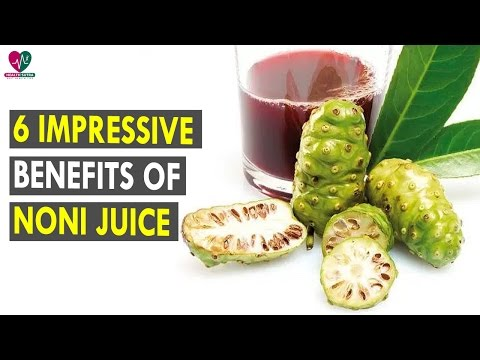 6 Impressive Benefits Of Noni Juice || Health Sutra - Best Health Tips