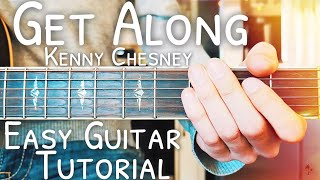 Get Along Kenny Chesney Guitar Lesson For Beginners // Get Along Guitar // Lesson #459