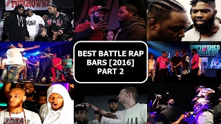 Best Battle Rap Bars 2016 Part 2