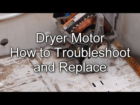 How to Troubleshoot and Replace your Dryer Motor
