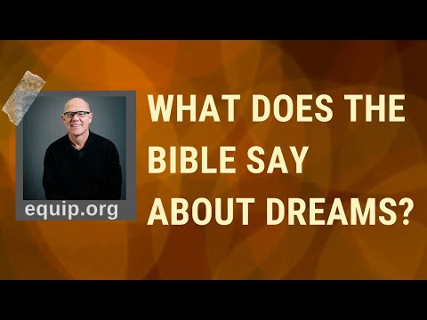 What Does The Bible Say About Dreams?