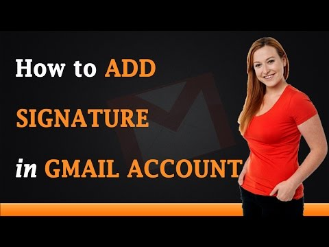 How to Add Signature in Gmail Account