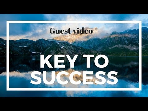 Key to Success | Guest video | Epic Life