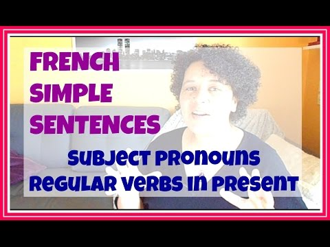 [FRENCH] -  How to make Sentences with regular verbs