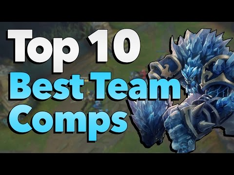 Top 10 Best Team Compositions in League of Legends History