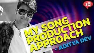 How i produce music for a song | Aditya Dev || S08 E02 || converSAtions | SudeepAudio.com