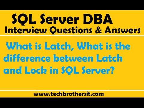 SQL Server Interview | What is Latch, What is the difference between Latch and Lock in SQL Server