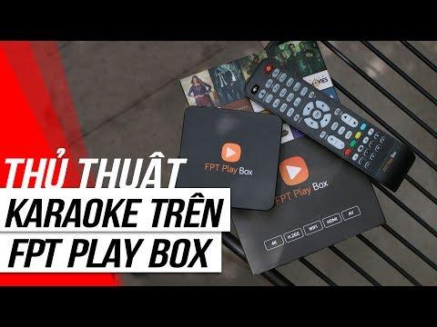 FPT Shop - Trải nghiệm ứng dụng Karaoke mới cập nhật trên FPT Play Box